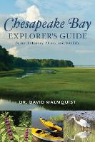 The Chesapeake Bay Explorer's Guide ...