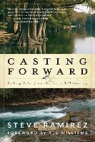 Casting Forward: Fishing Tales from...