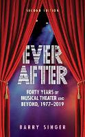 Ever After: Forty Years of Musical...