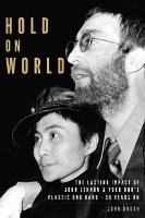 Hold On World: The Lasting Impact of...