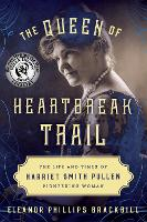The Queen of Heartbreak Trail: The...