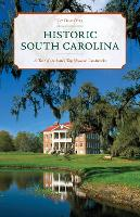 Historic South Carolina: A Tour of ...
