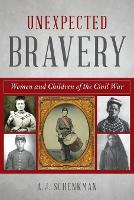 Unexpected Bravery: Women and ...