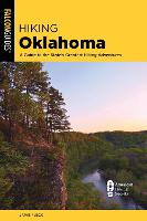 Hiking Oklahoma: A Guide to the...