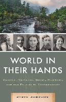 The World in their Hands: The ...