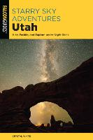 Starry Sky Adventures Utah: Hike,...