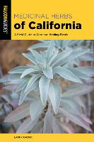 Medicinal Herbs of California: A ...