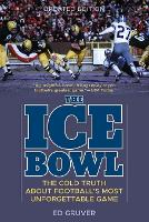 The Ice Bowl: The Cold Truth About...