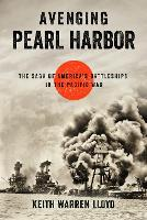Avenging Pearl Harbor: The Saga of...