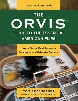 The Orvis Guide to the Essential...