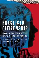 Practiced Citizenship: Women, Gender,...