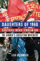 Daughters of 1968: Redefining French...