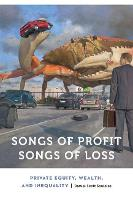 Songs of Profit, Songs of Loss:...