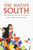The Native South: New Histories and...