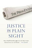 Justice in Plain Sight: How a...