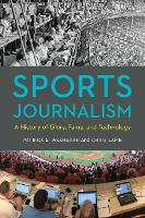 Sports Journalism: A History of ...