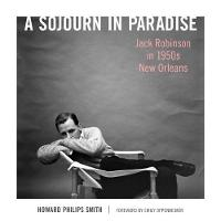 A Sojourn in Paradise: Jack Robinson...