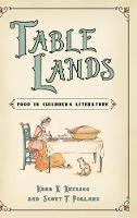 Table Lands: Food in Children's...