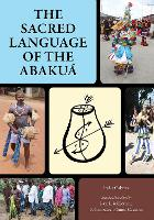 Sacred Language of the Abakua