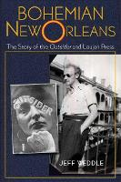 Bohemian New Orleans: The Story of ...