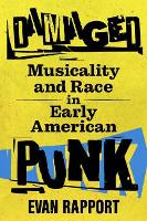 Damaged: Musicality and Race in Early...