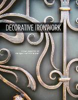 Decorative Ironwork: Some Aspects of...