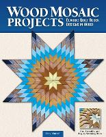 Wood Mosaic Projects: Classic Quilt...