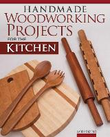 Handmade Woodworking Projects for the...