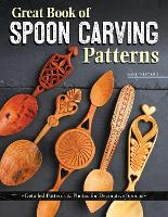 Great Book of Spoon Carving Patterns:...