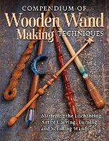Compendium of Wooden Wand Making...