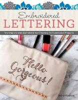 Embroidered Lettering: Techniques and...