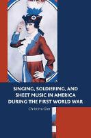 Singing, Soldiering, and Sheet Music...