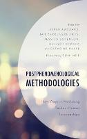Postphenomenological Methodologies:...