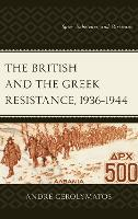 The British and the Greek Resistance,...