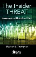 The Insider Threat: Assessment and...