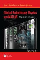 Clinical Radiotherapy Physics with...