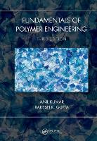 Fundamentals of Polymer Engineering,...