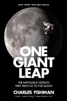 One Giant Leap: The Impossible ...