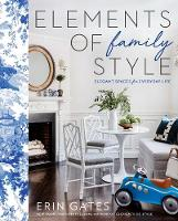 Elements of Family Style: Elegant...