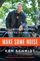 Make Some Noise: The Unconventional...