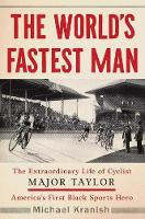 The World's Fastest Man: The...