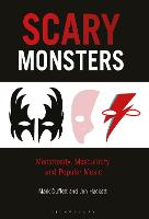 Scary Monsters: Masculinity and...