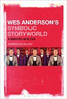 Wes Anderson's Symbolic Storyworld: A...