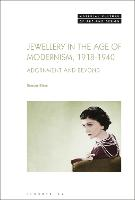 Jewellery in the Age of Modernism...