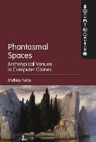 Phantasmal Spaces: Archetypical ...