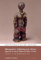 Ethnographic Collecting and African...