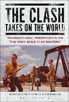 The Clash Takes on the World:...