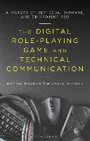 The Digital Role-Playing Game and...