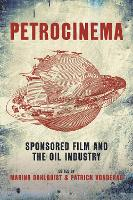 Petrocinema: Sponsored Film and the...
