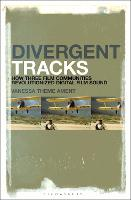 Divergent Tracks: How Three Film...